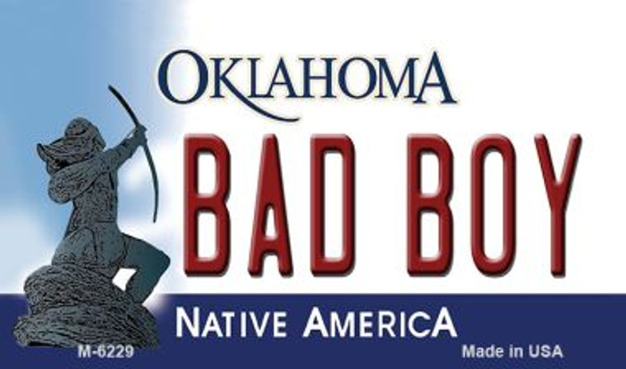 Bad Boy Oklahoma State License Plate Novelty Magnet M-6229
