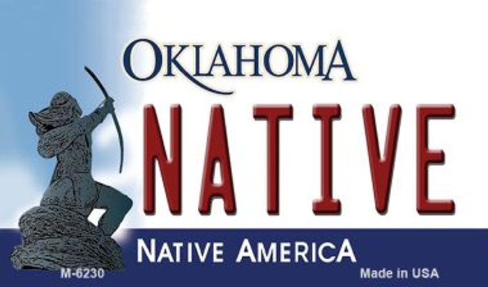 Native Oklahoma State License Plate Novelty Magnet M-6230
