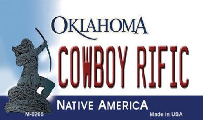Cowboy Rific Oklahoma State License Plate Novelty Magnet M-6266