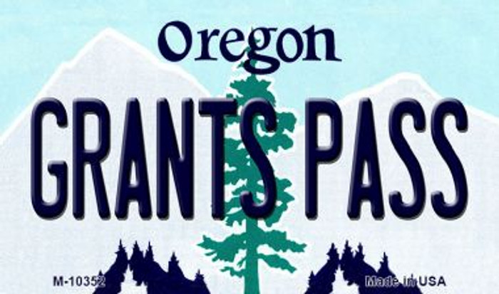 Grants Pass Oregon State License Plate Magnet M-10352