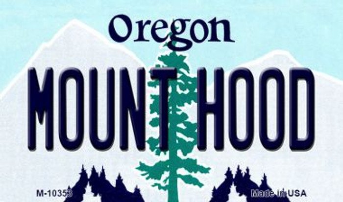 Mount Hood Oregon State License Plate Magnet M-10353