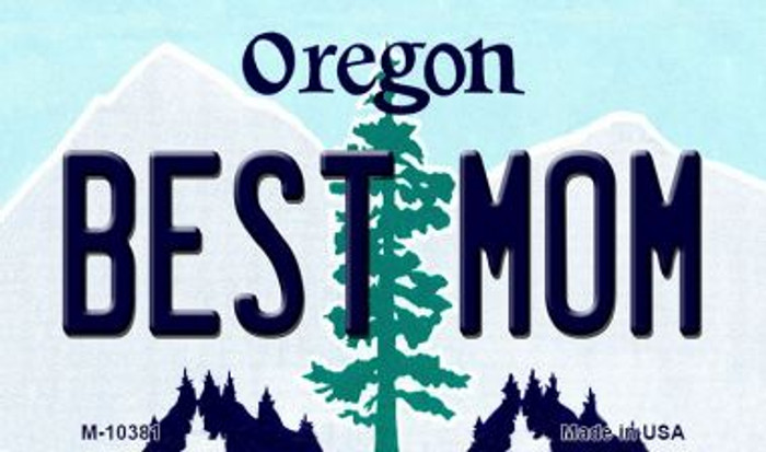 Best Mom Oregon State License Plate Magnet M-10381