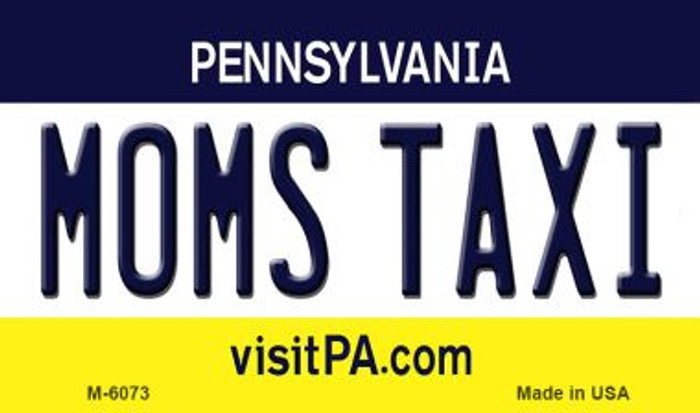 Moms Taxi Pennsylvania State License Plate Magnet M-6073