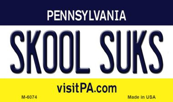 Skool Suks Pennsylvania State License Plate Magnet M-6074
