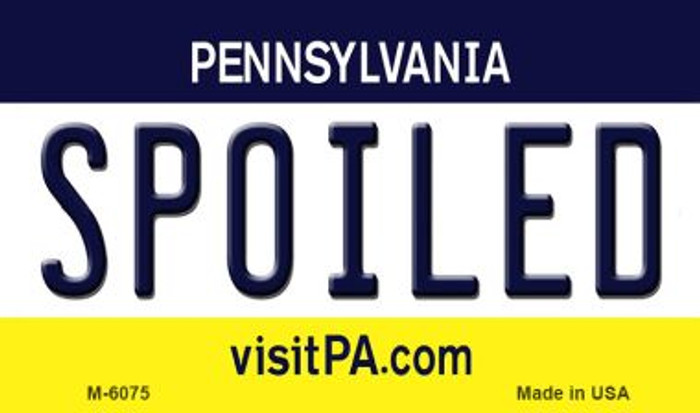 Spoiled Pennsylvania State License Plate Magnet M-6075