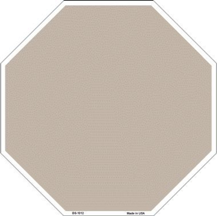 Tan Dye Sublimation Octagon Metal Novelty Stop Sign BS-1012