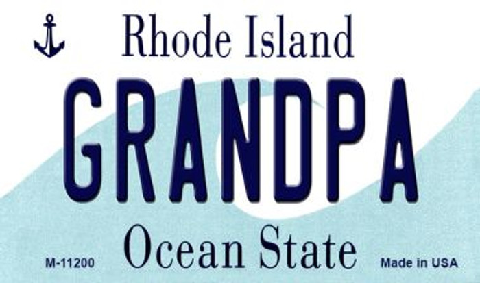 Grandpa Rhode Island State License Plate Novelty Magnet M-11200