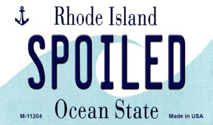 Spoiled Rhode Island State License Plate Novelty Magnet M-11204