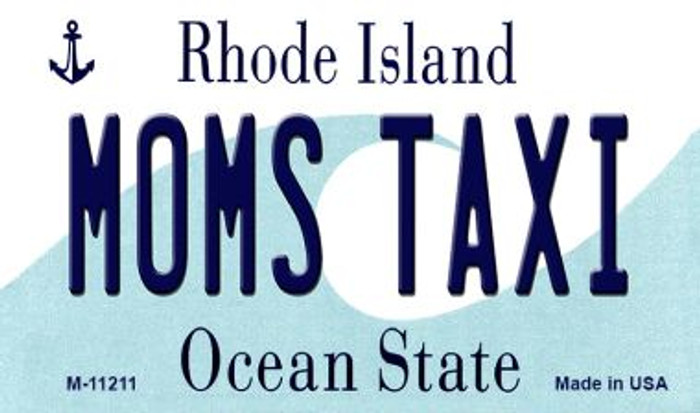 Moms Taxi Rhode Island State License Plate Novelty Magnet M-11211