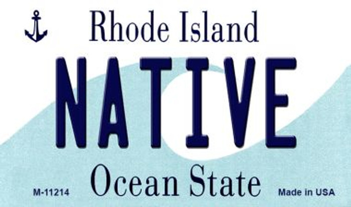 Native Rhode Island State License Plate Novelty Magnet M-11214