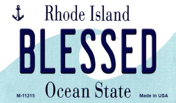 Blessed Rhode Island State License Plate Novelty Magnet M-11215