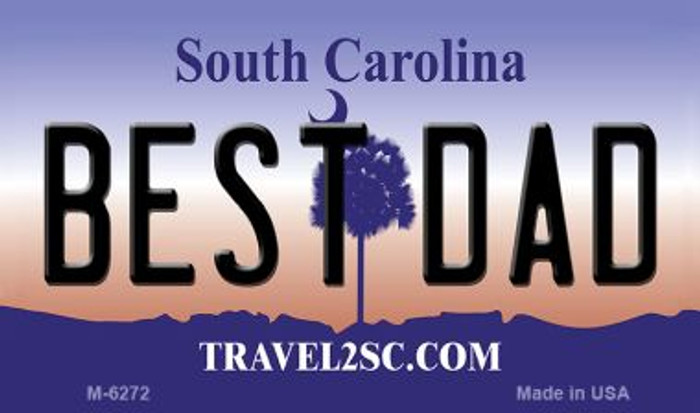 Best Dad South Carolina State License Plate Magnet M-6272
