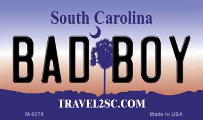 Bad Boy South Carolina State License Plate Magnet M-6279