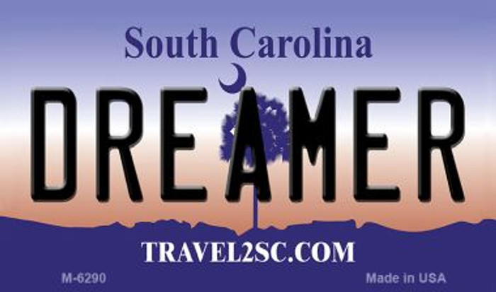 Dreamer South Carolina State License Plate Magnet M-6290