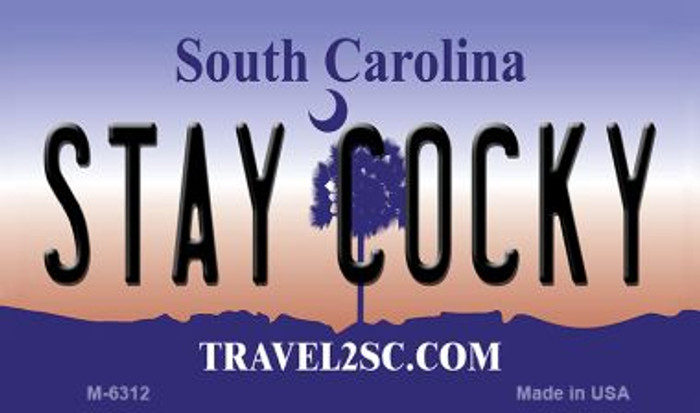 Stay Cocky South Carolina State License Plate Magnet M-6312