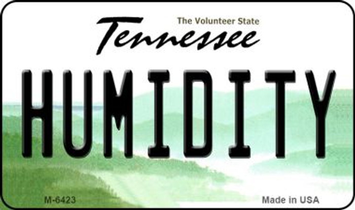 Humidity Tennessee State License Plate Magnet M-6423