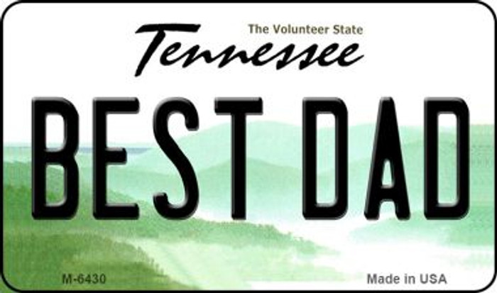 Best Dad Tennessee State License Plate Magnet M-6430