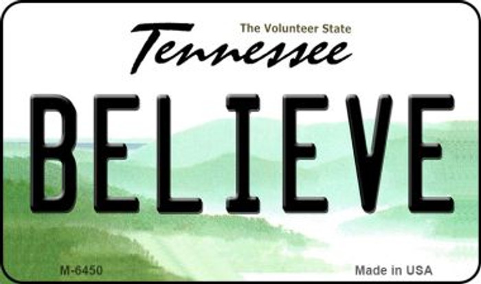 Believe Tennessee State License Plate Magnet M-6450