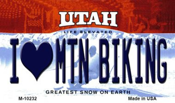 I Love Mtn Biking Utah State License Plate Magnet M-10232