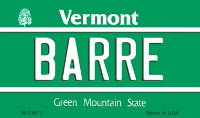 Barre Vermont State License Plate Novelty Magnet M-10671