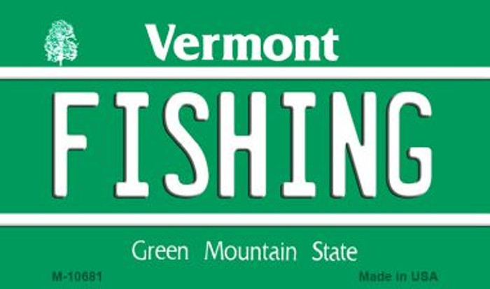 Fishing Vermont State License Plate Novelty Magnet M-10681