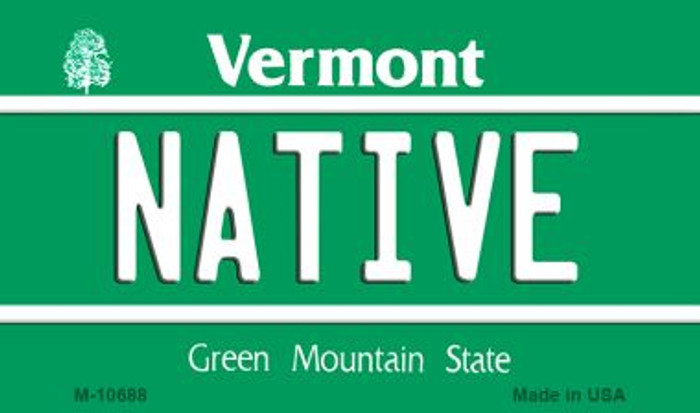 Native Vermont State License Plate Novelty Magnet M-10688