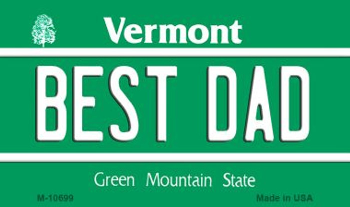 Best Dad Vermont State License Plate Novelty Magnet M-10699