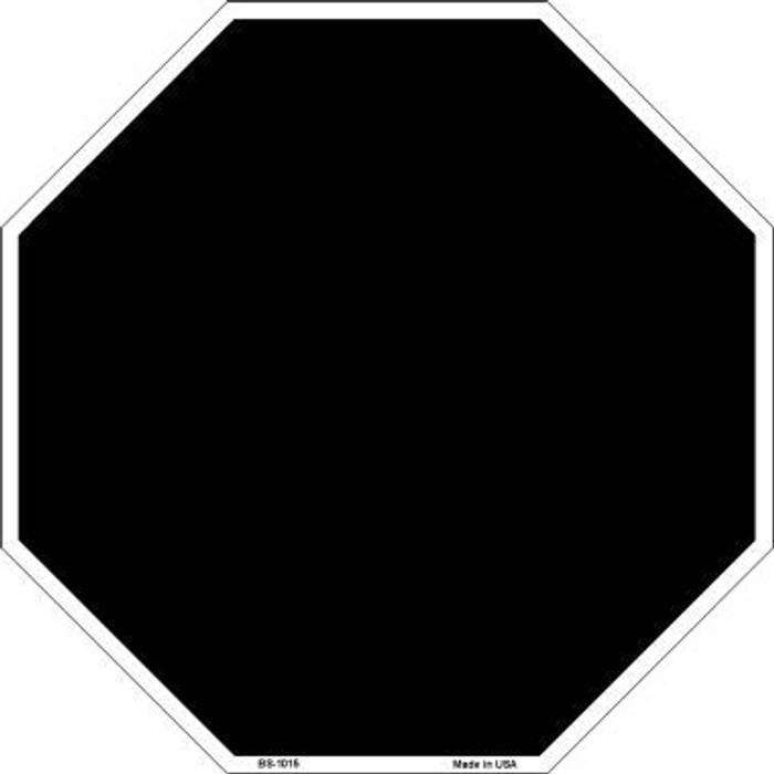 Black Dye Sublimation Octagon Metal Novelty Stop Sign BS-1015