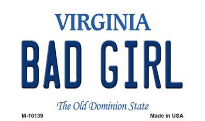 Bad Girl Virginia State License Plate Magnet M-10139