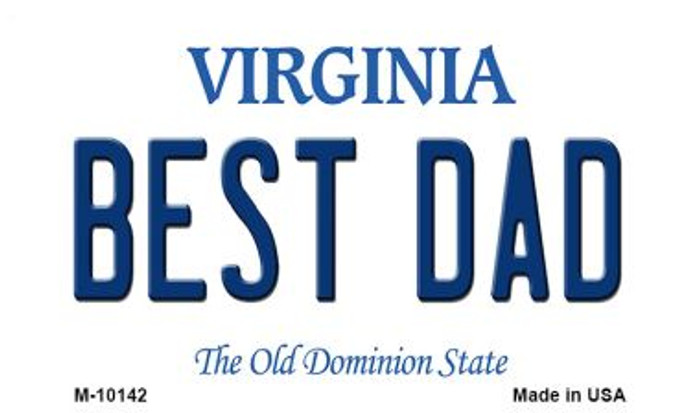 Best Dad Virginia State License Plate Magnet M-10142
