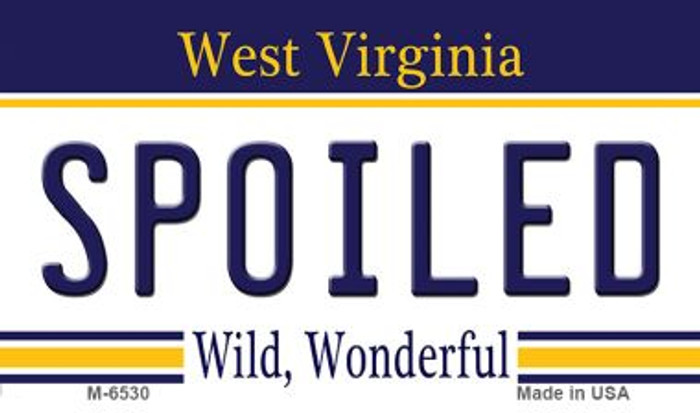 Spoiled West Virginia State License Plate Magnet M-6530