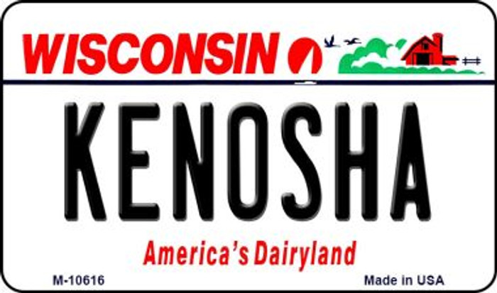 Kenosha Wisconsin State License Plate Novelty Magnet M-10616