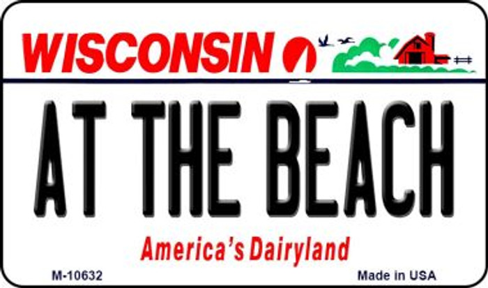 At The Beach Wisconsin State License Plate Novelty Magnet M-10632