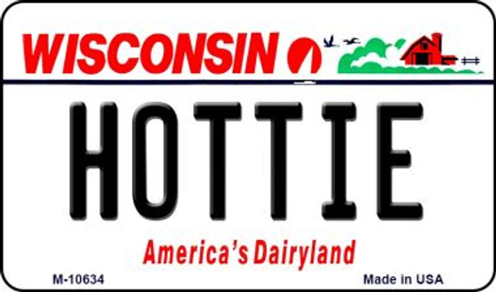 Hottie Wisconsin State License Plate Novelty Magnet M-10634