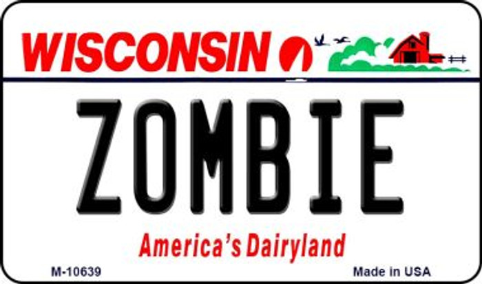 Zombie Wisconsin State License Plate Novelty Magnet M-10639