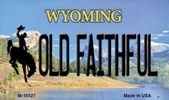 Old Faithful Wyoming State License Plate Magnet M-10527
