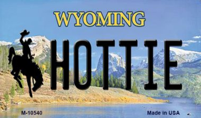 Hottie Wyoming State License Plate Magnet M-10540