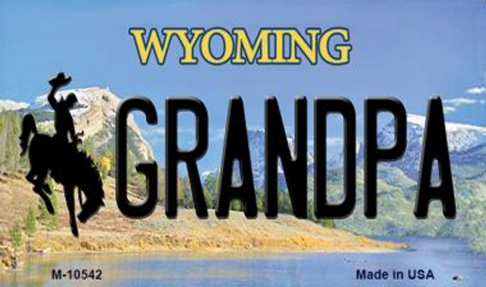 Grandpa Wyoming State License Plate Magnet M-10542