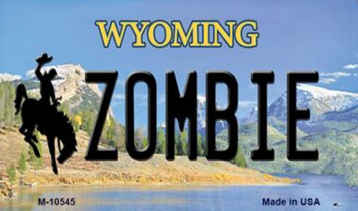 Zombie Wyoming State License Plate Magnet M-10545