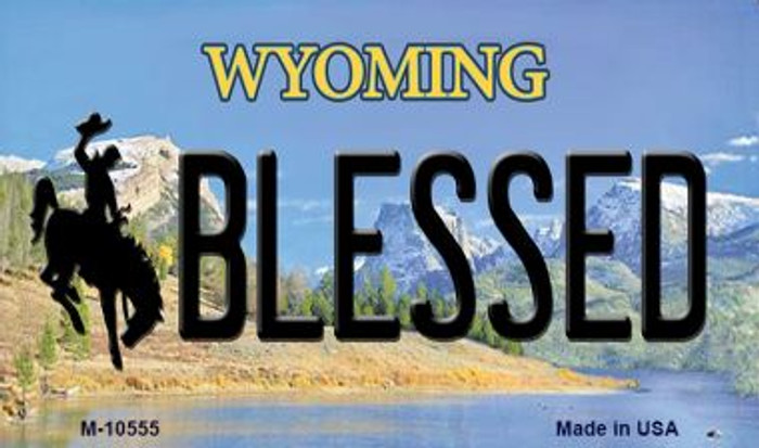 Blessed Wyoming State License Plate Magnet M-10555