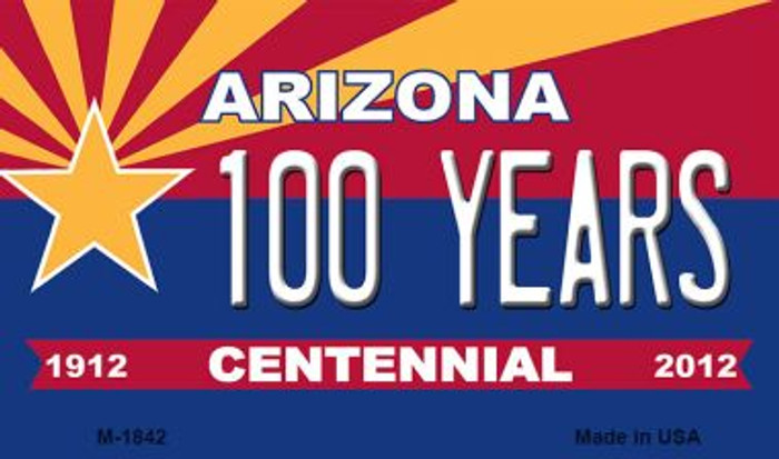 100 Years Arizona Centennial State License Plate Magnet M-1842