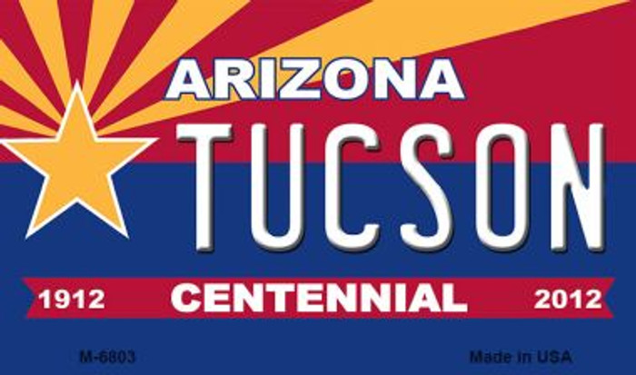 Tuscon Arizona Centennial State License Plate Magnet M-6803