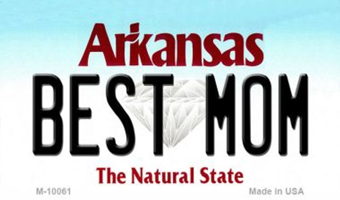 Best Mom Arkansas State License Plate Magnet Novelty M-10061