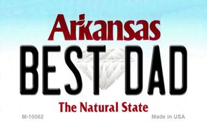 Best Dad Arkansas State License Plate Magnet Novelty M-10062