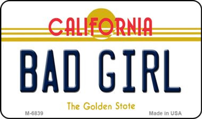 Bad Girl California State License Plate Magnet M-6839