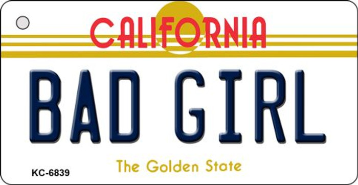 Bad Girl California State License Plate Key Chain KC-6839