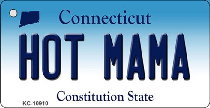 Hot Mama Connecticut State License Plate Key Chain KC-10910