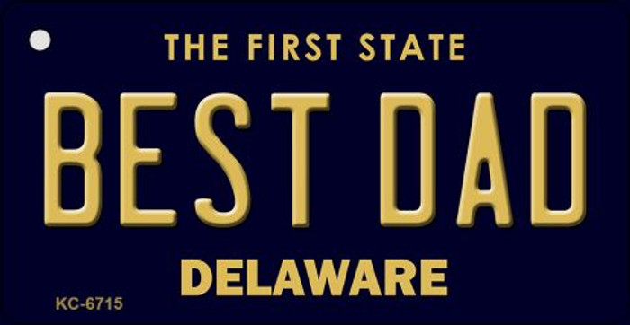 Best Dad Delaware State License Plate Key Chain KC-6715