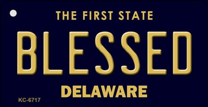 Blessed Delaware State License Plate Key Chain KC-6717