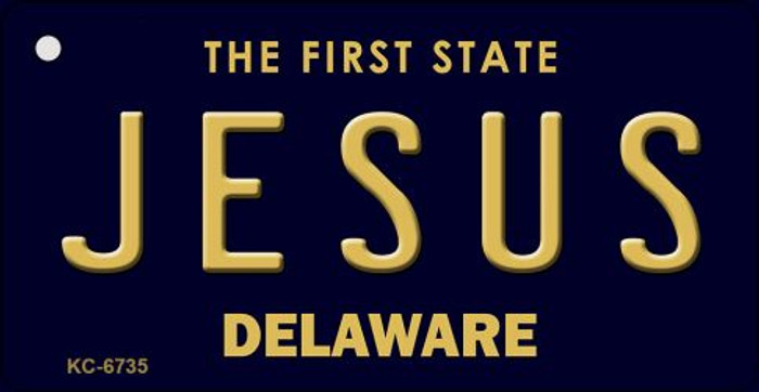 Jesus Delaware State License Plate Key Chain KC-6735